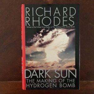 Dark Sun: The Making of the Hydrogen Bomb— book